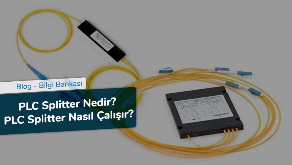 PLC Splitter Nedir - PLC Splitter Nasıl Çalışır
