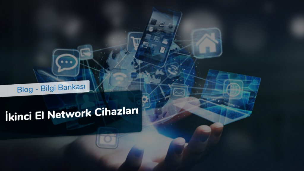 İkinci El Network Cihazları