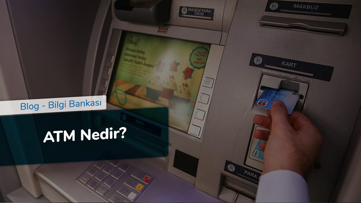 ATM Nedir