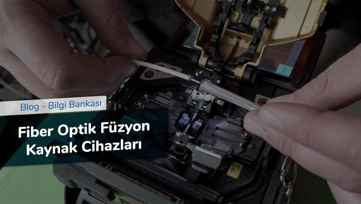 Fiber Optik Füzyon Kaynak Cihazları