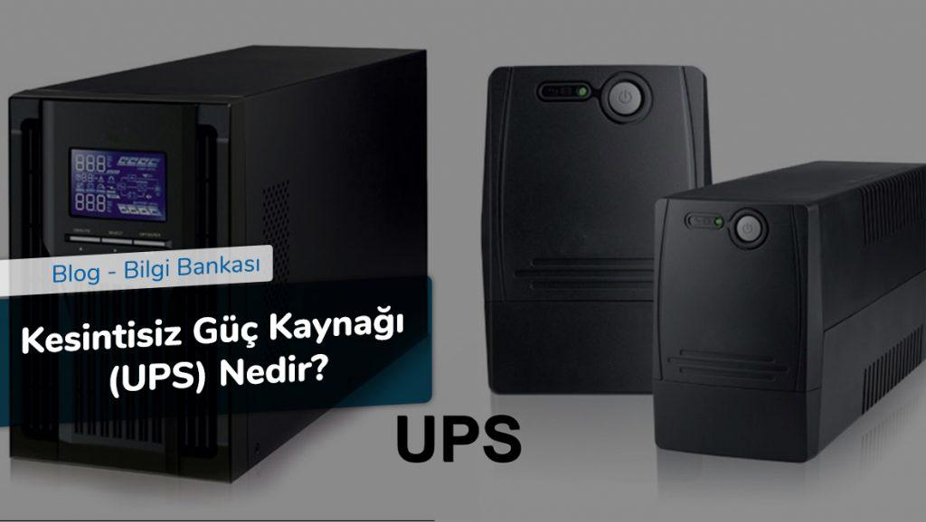 Kesintisiz Güç Kaynağı (UPS) Nedir
