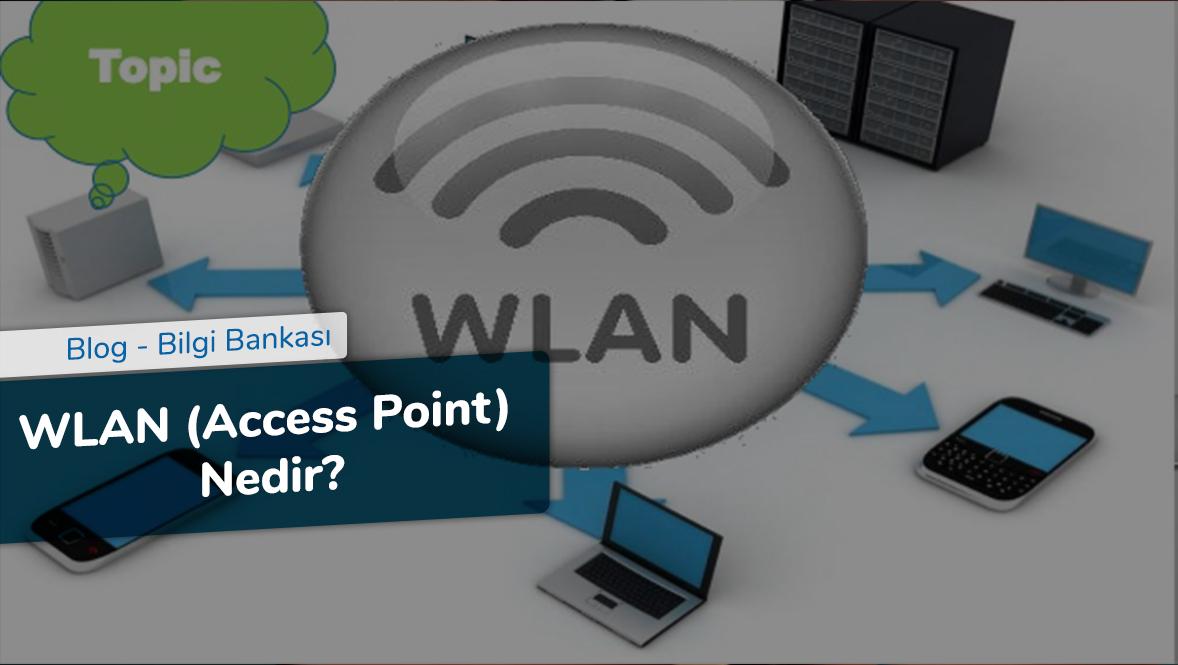 WLAN (Access Point) Nedir